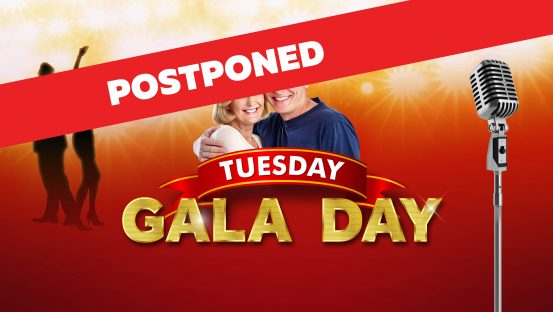 POSTPONED: Tuesday Gala Day