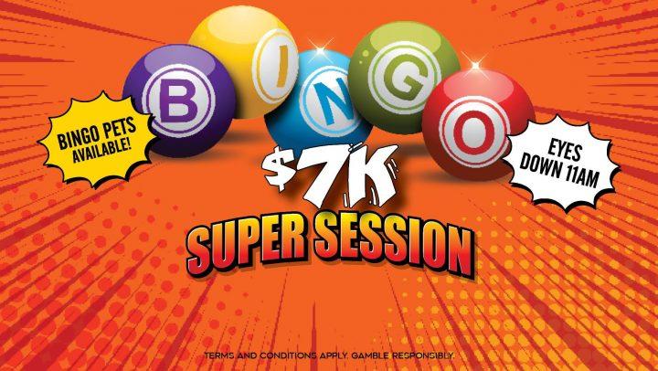 $7K Bingo Super Session