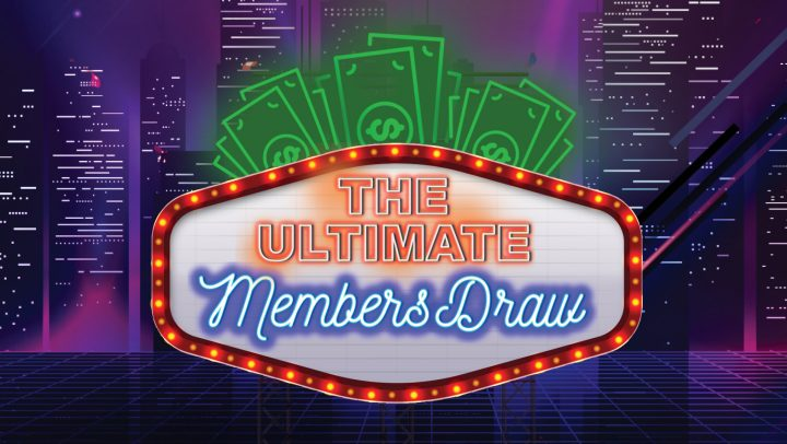 The Ultimate Members Draw