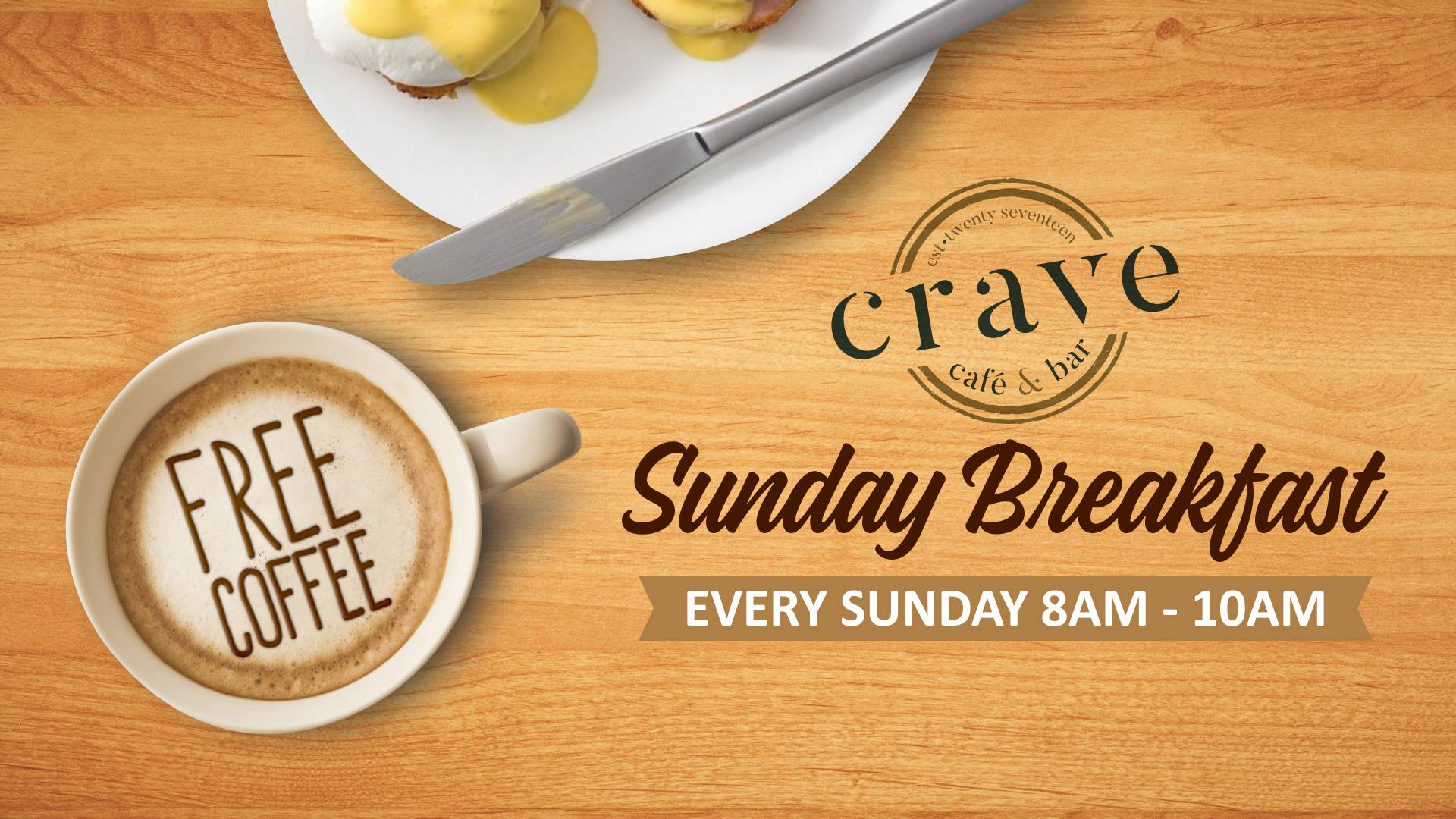 CRAVE-SUNDAY BREAKFAST