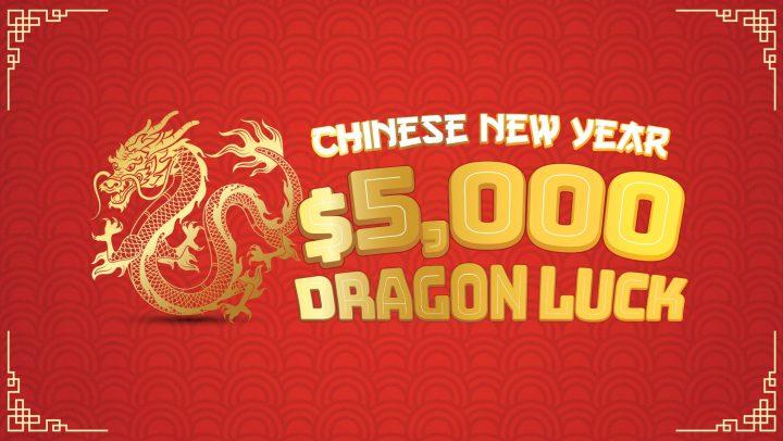 $5K Dragon Luck