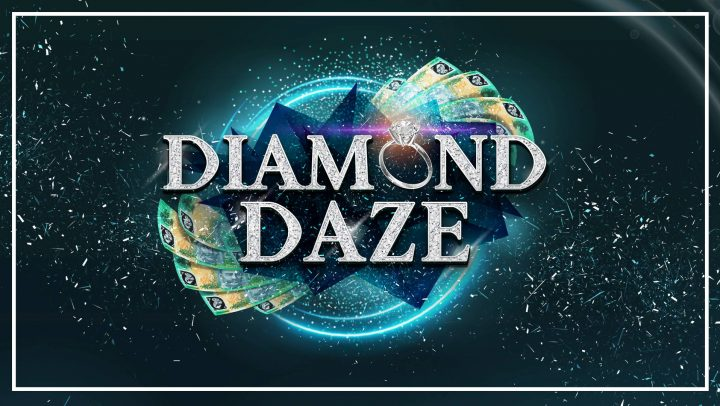$50K Diamond Daze