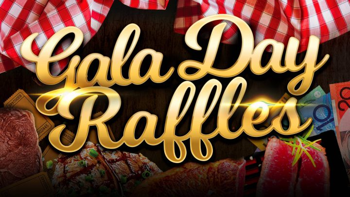 Tuesday Gala Day Raffles