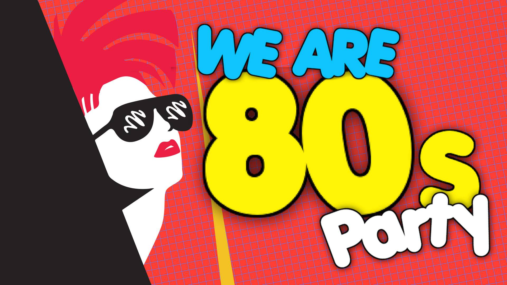 We are the 80s
