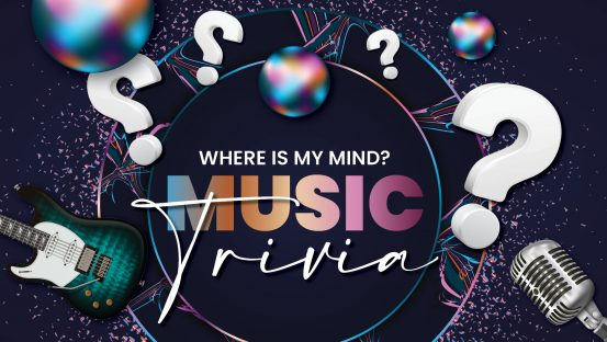 Where is my Mind? Music Trivia