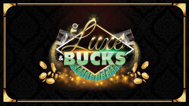 Luxe & Bucks