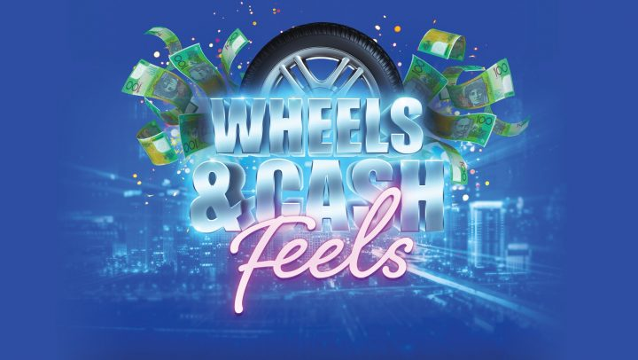 Wheels & Cash Feels