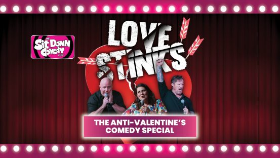Love Stinks-Sit Down Comedy Club