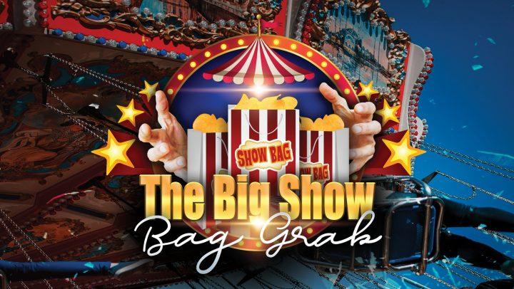 The Big Show Bag Grab