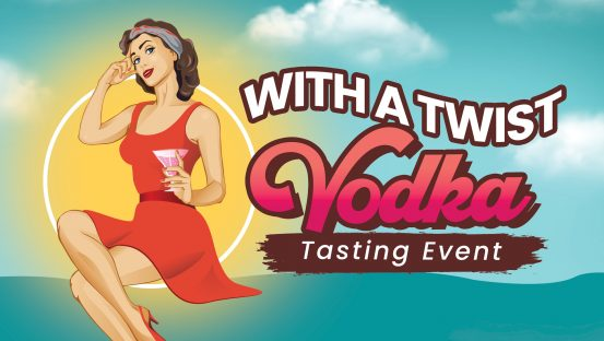 With a Twist Vodka Event